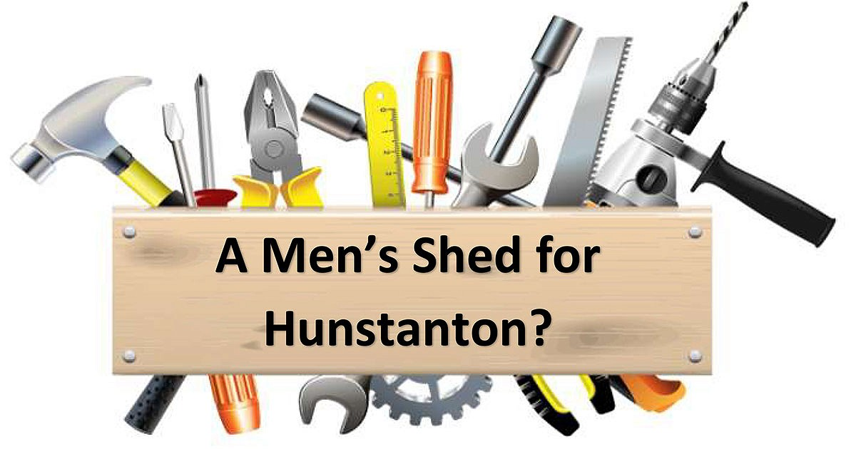 Open meeting for new Hunstanton Men's Shed